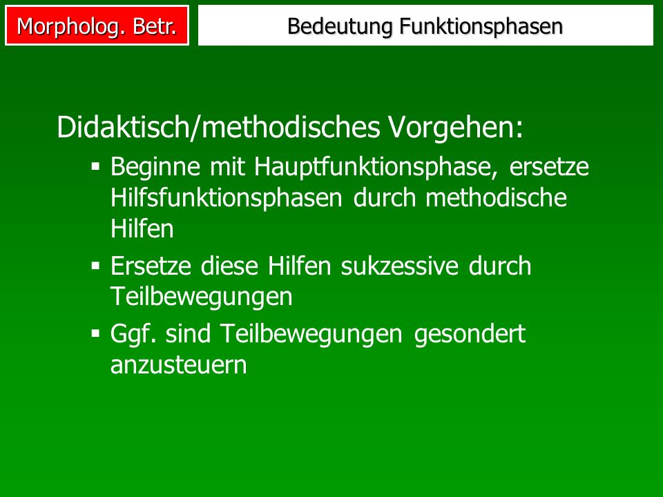 Bedeutung Funktionsphasen