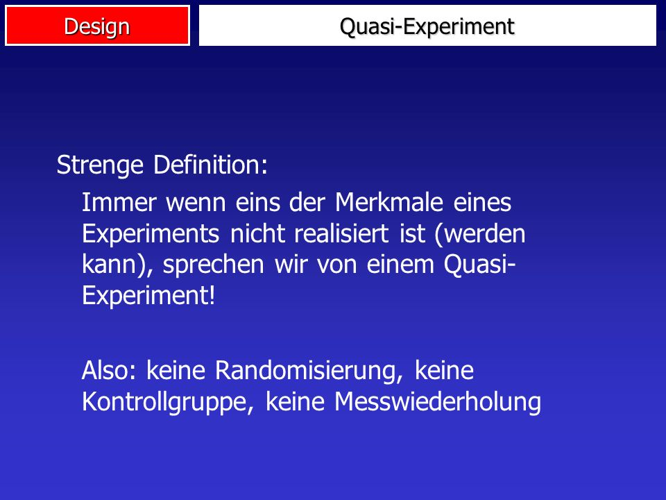 Quasi-Experiment Strenge Definition: