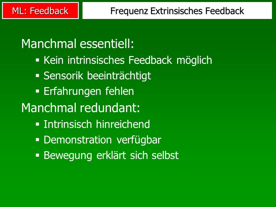 Frequenz Extrinsisches Feedback