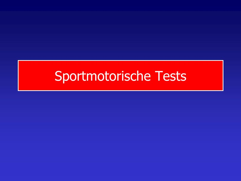 Sportmotorische Tests