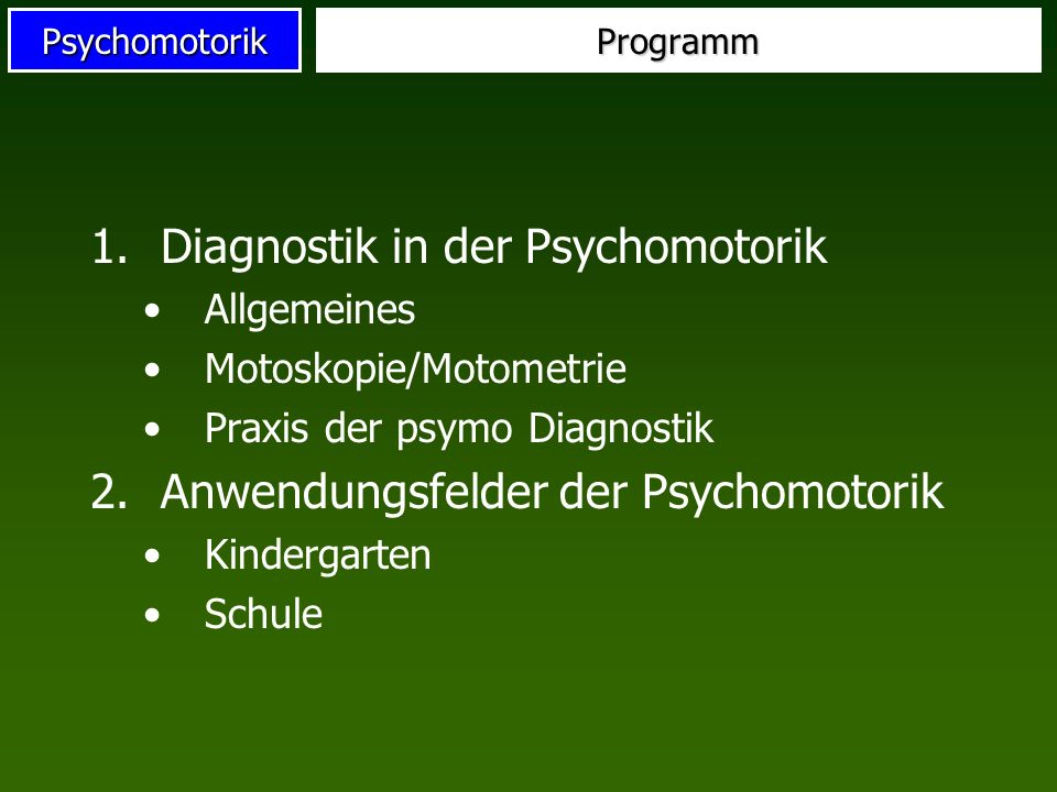 Diagnostik in der Psychomotorik