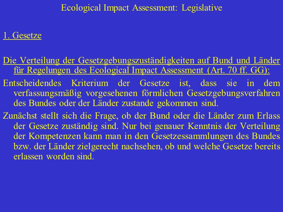 Ecological Impact Assessment: Legislative
