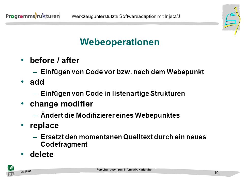 Webeoperationen before / after add change modifier replace delete