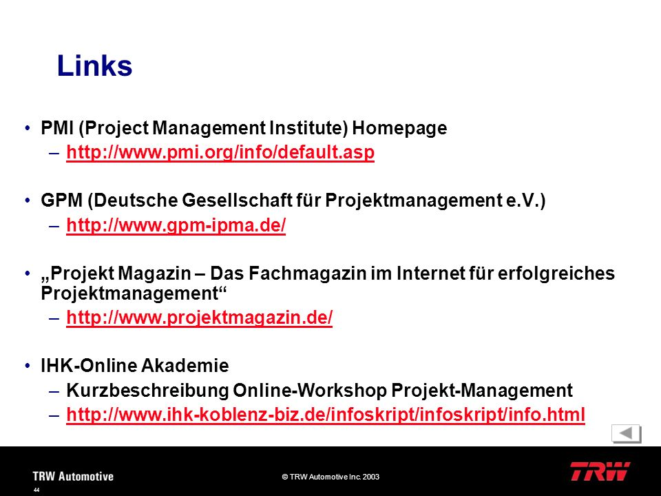 Links PMI (Project Management Institute) Homepage
