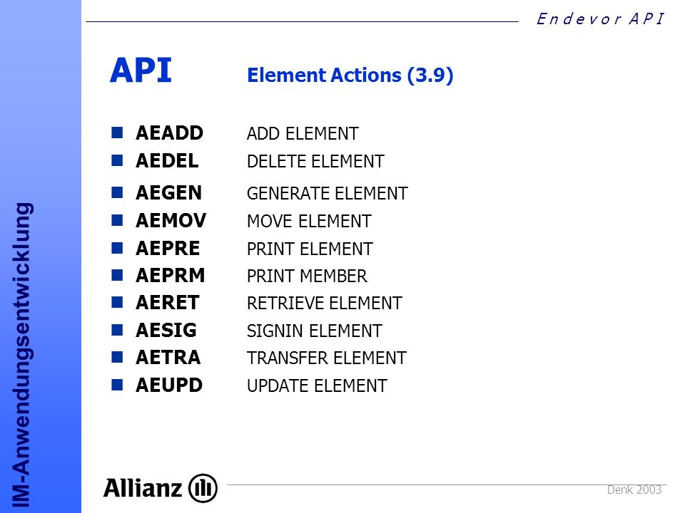API Element Actions (3.9) AEADD ADD ELEMENT AEDEL DELETE ELEMENT
