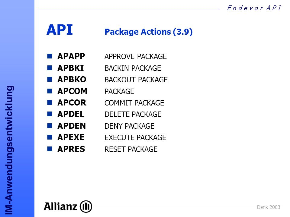 API Package Actions (3.9) APAPP APPROVE PACKAGE APBKI BACKIN PACKAGE