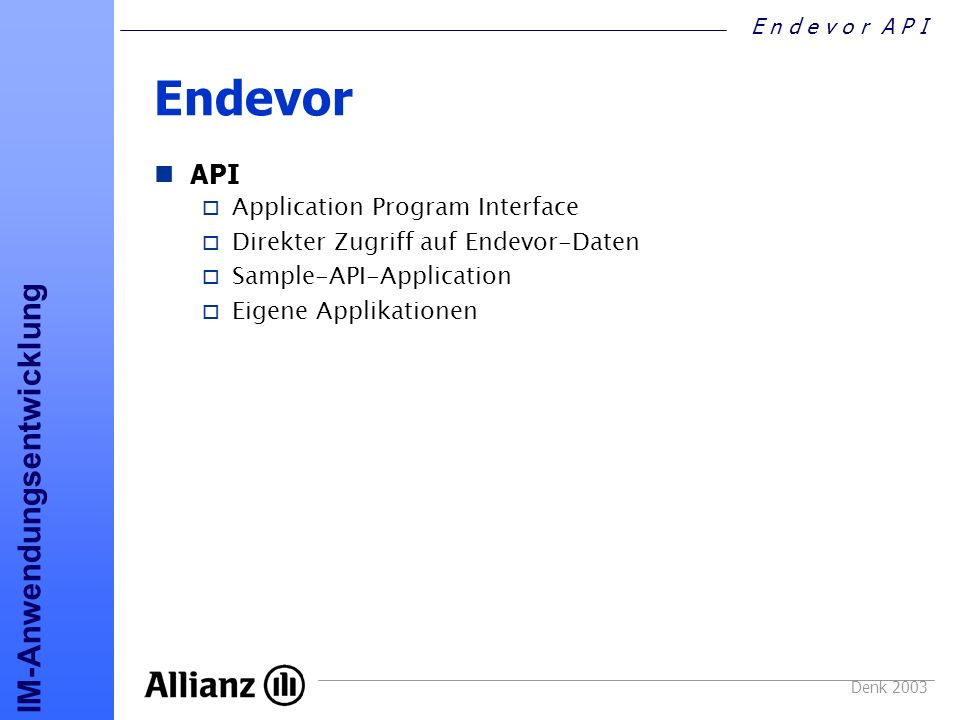 Endevor API Application Program Interface