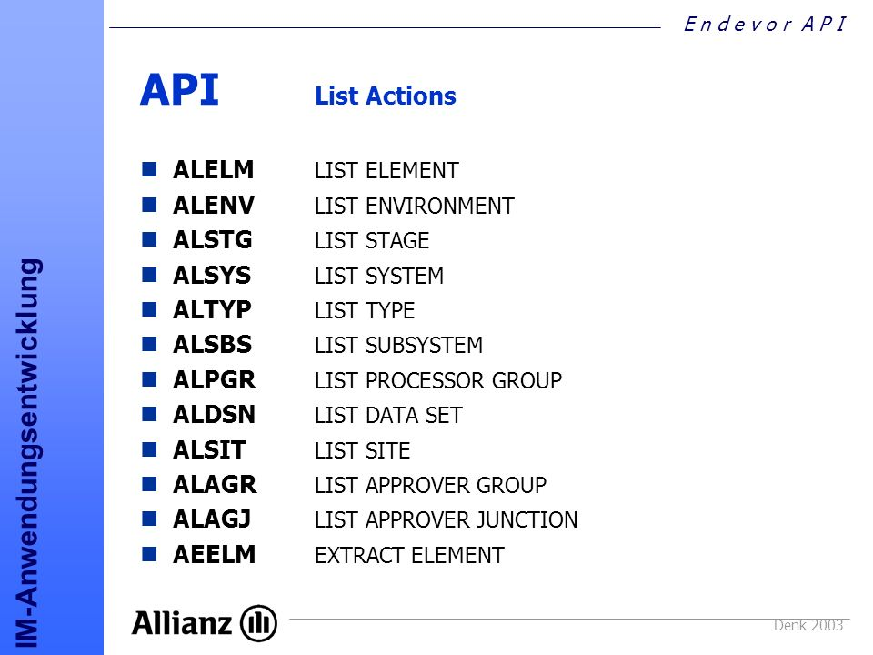 API List Actions ALELM LIST ELEMENT ALENV LIST ENVIRONMENT