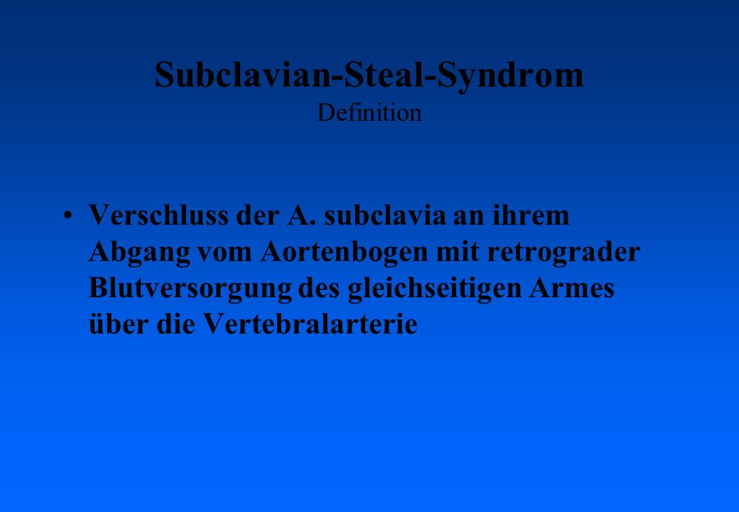Subclavian-Steal-Syndrom Definition