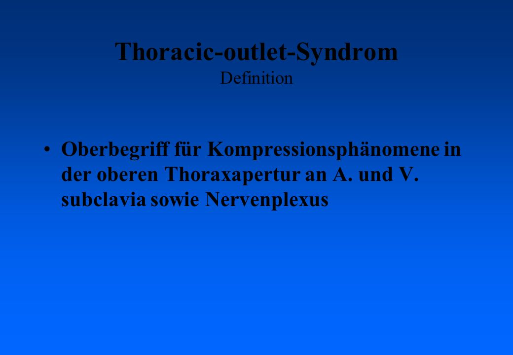Thoracic-outlet-Syndrom Definition