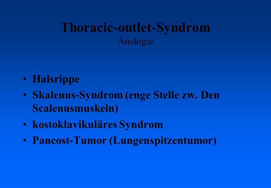 Thoracic-outlet-Syndrom Ätiologie