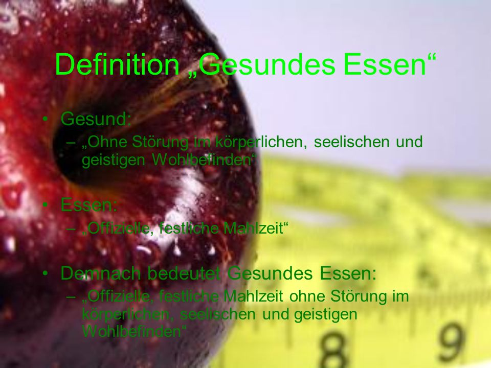 "Definition ""Gesundes Essen"
