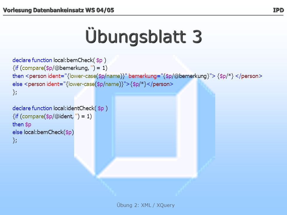 Übungsblatt 3 declare function local:bemCheck( $p )