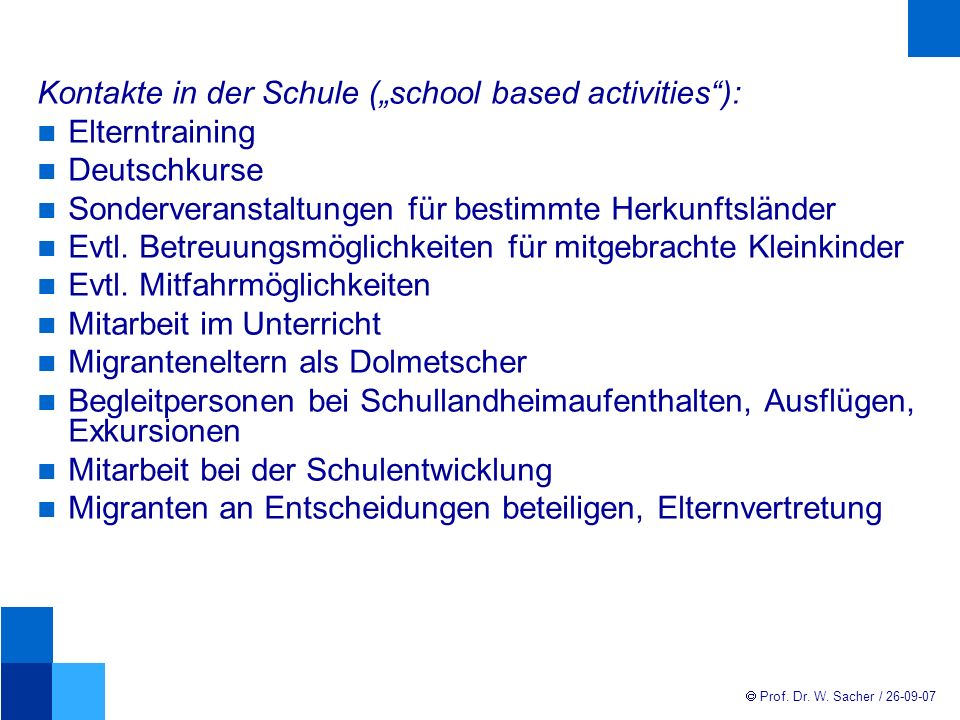 "Kontakte in der Schule (""school based activities ):"