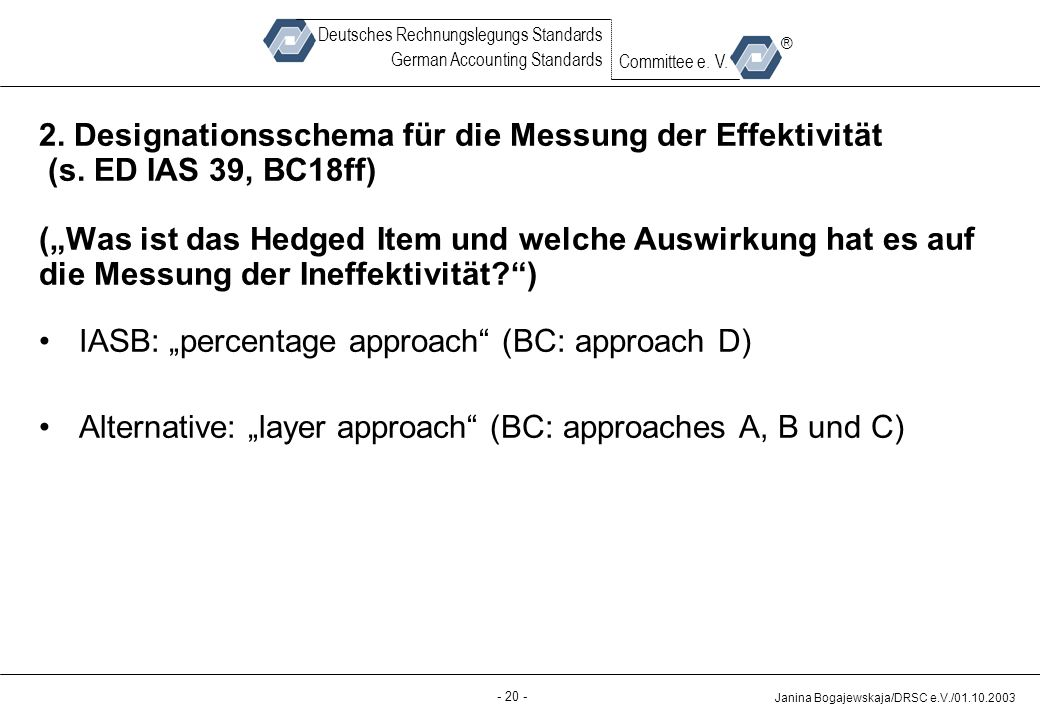 "IASB: ""percentage approach (BC: approach D)"