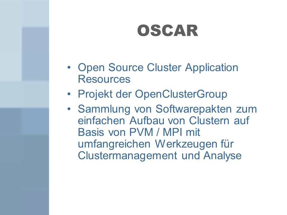 OSCAR Open Source Cluster Application Resources