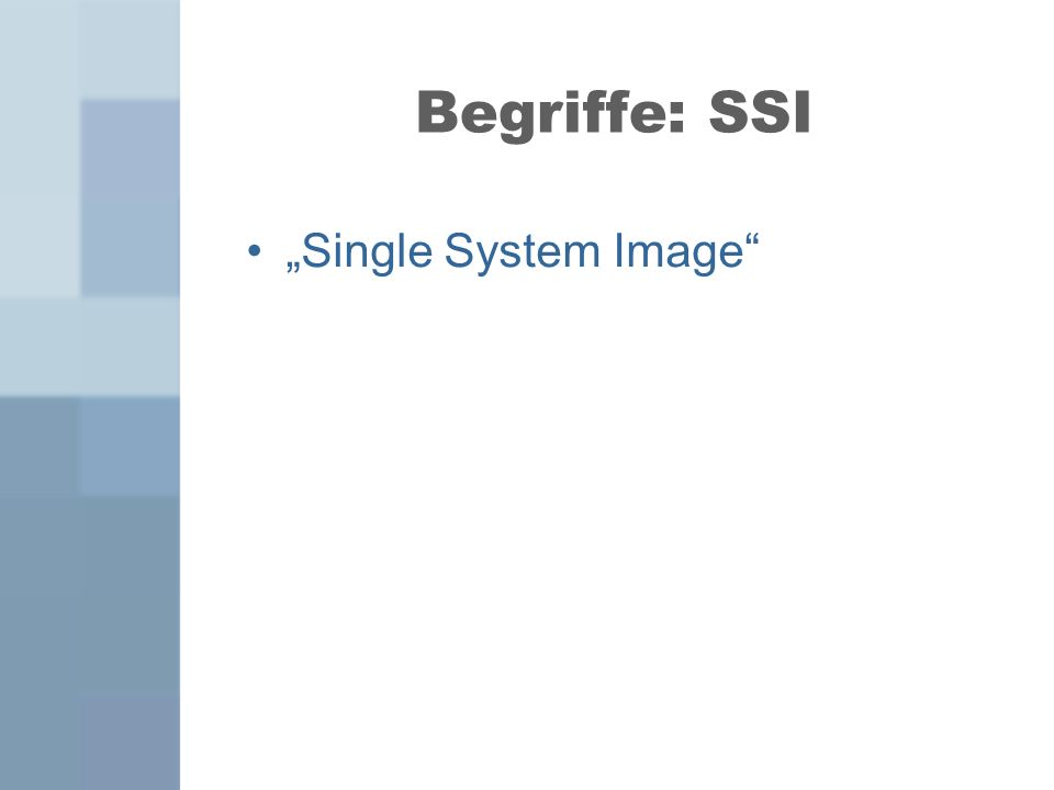 "Begriffe: SSI ""Single System Image"