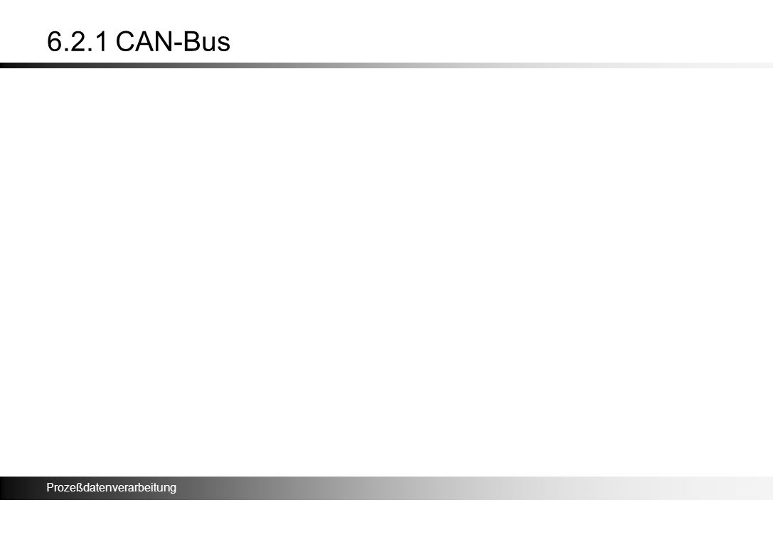 6.2.1 CAN-Bus