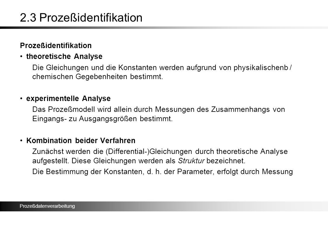 2.3 Prozeßidentifikation