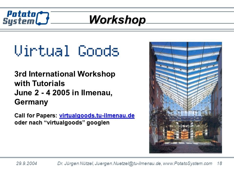 Workshop 3rd International Workshop with Tutorials