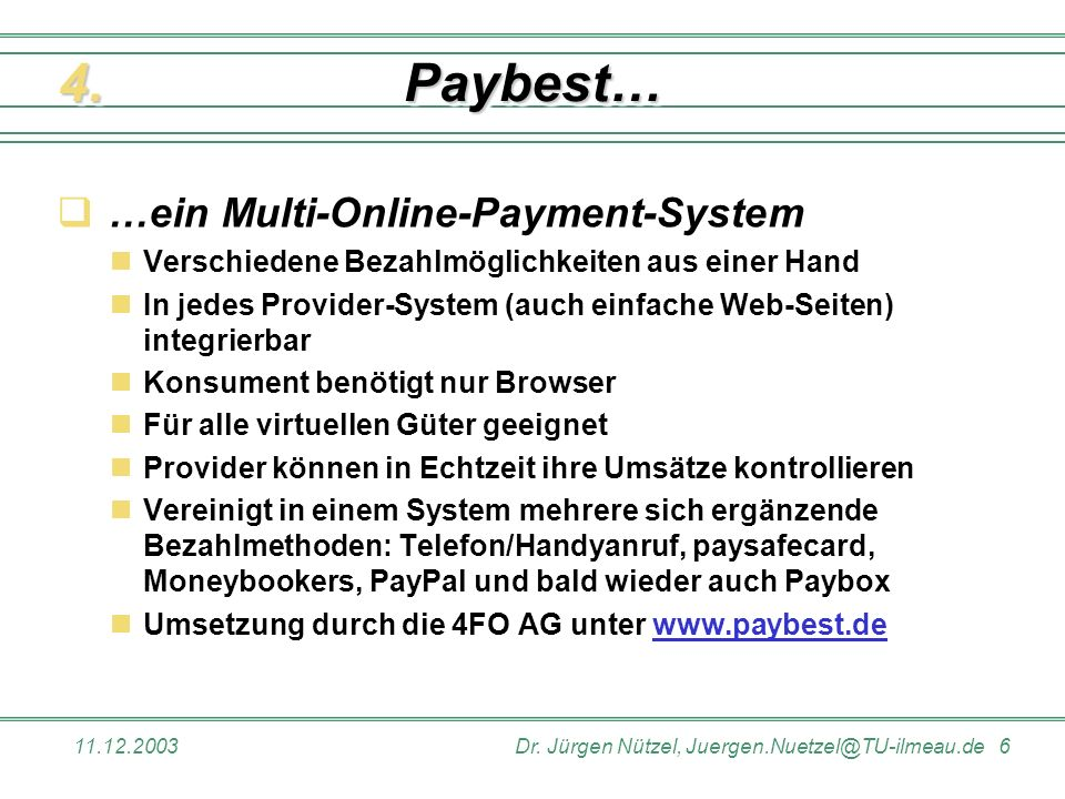 Paybest… 4. …ein Multi-Online-Payment-System