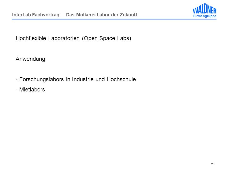 Hochflexible Laboratorien (Open Space Labs)