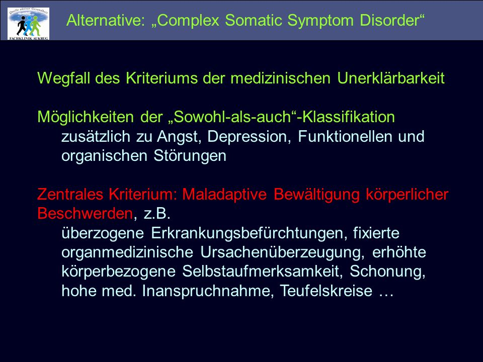 "Alternative: ""Complex Somatic Symptom Disorder"