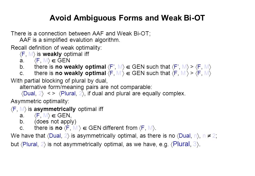 Avoid Ambiguous Forms and Weak Bi-OT