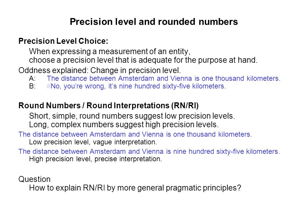 Precision level and rounded numbers
