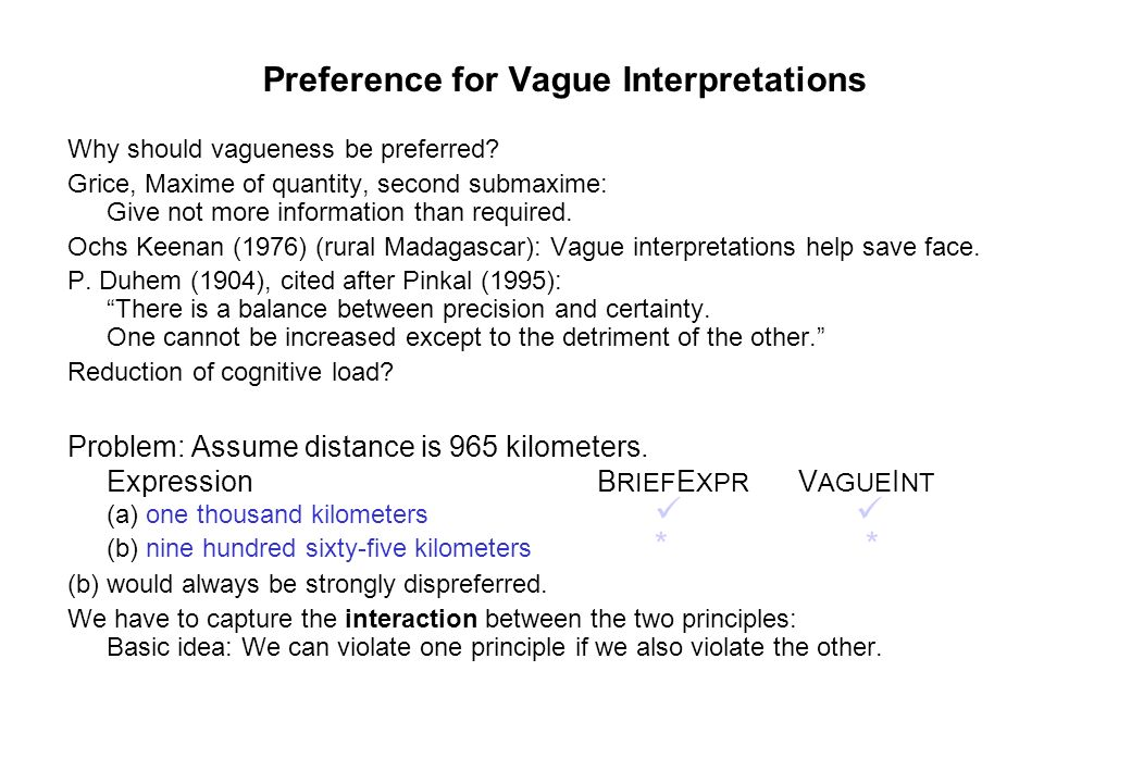 Preference for Vague Interpretations