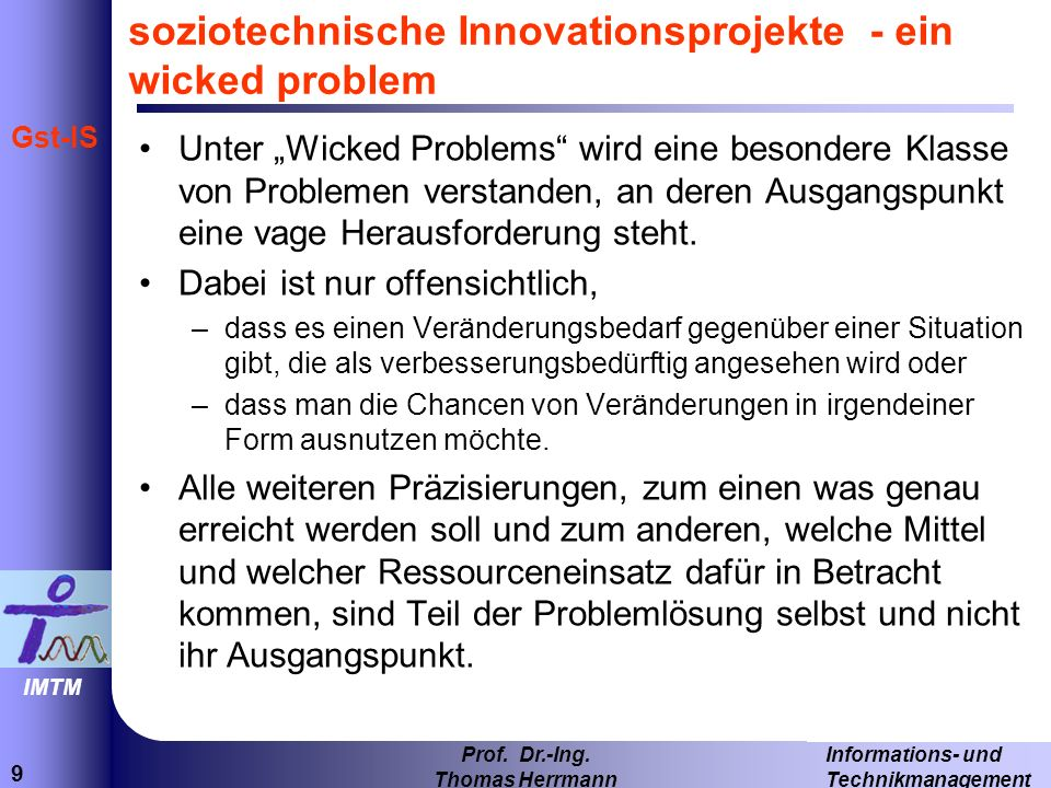 soziotechnische Innovationsprojekte - ein wicked problem