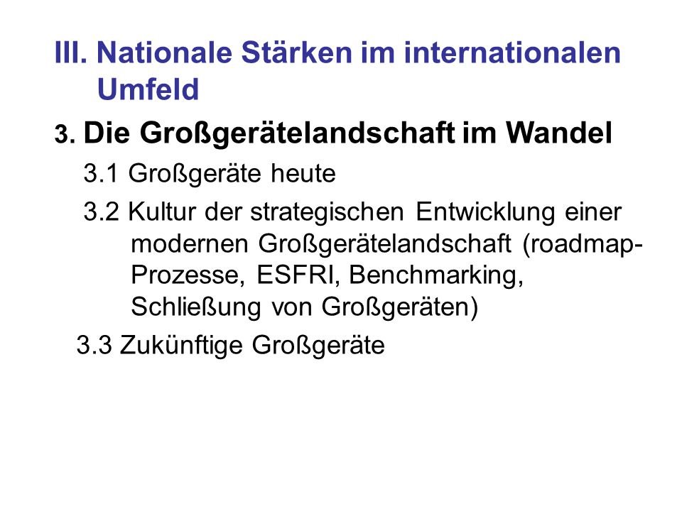 III. Nationale Stärken im internationalen Umfeld