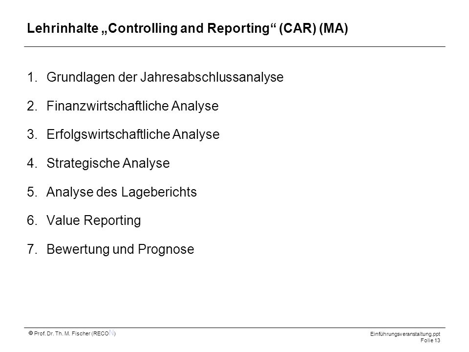 "Lehrinhalte ""Controlling and Reporting (CAR) (MA)"