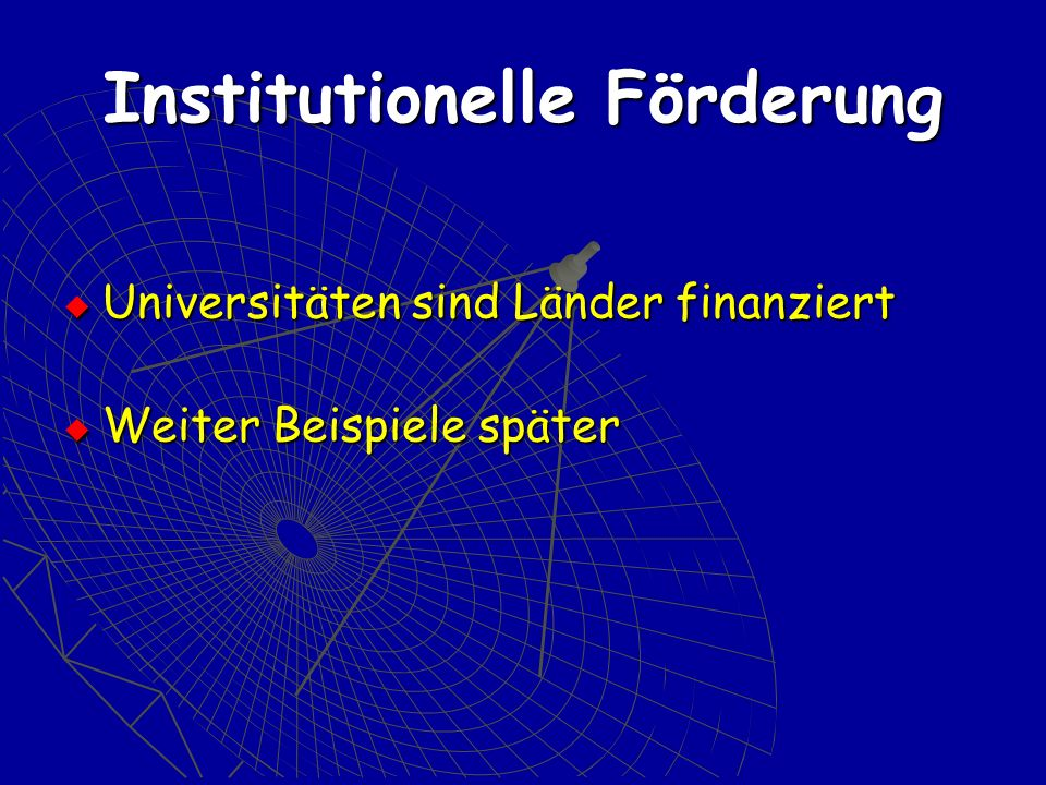 Institutionelle Förderung