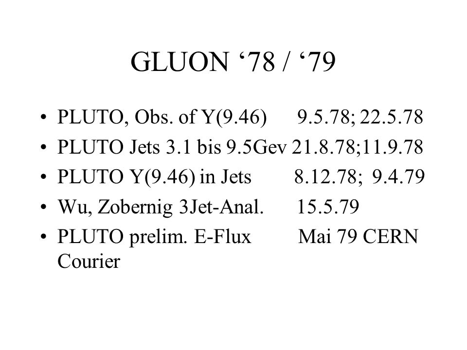 GLUON '78 / '79 PLUTO, Obs. of Y(9.46) 9.5.78; 22.5.78