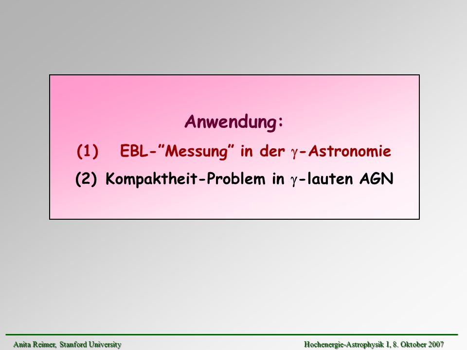 EBL- Messung in der g-Astronomie Kompaktheit-Problem in g-lauten AGN