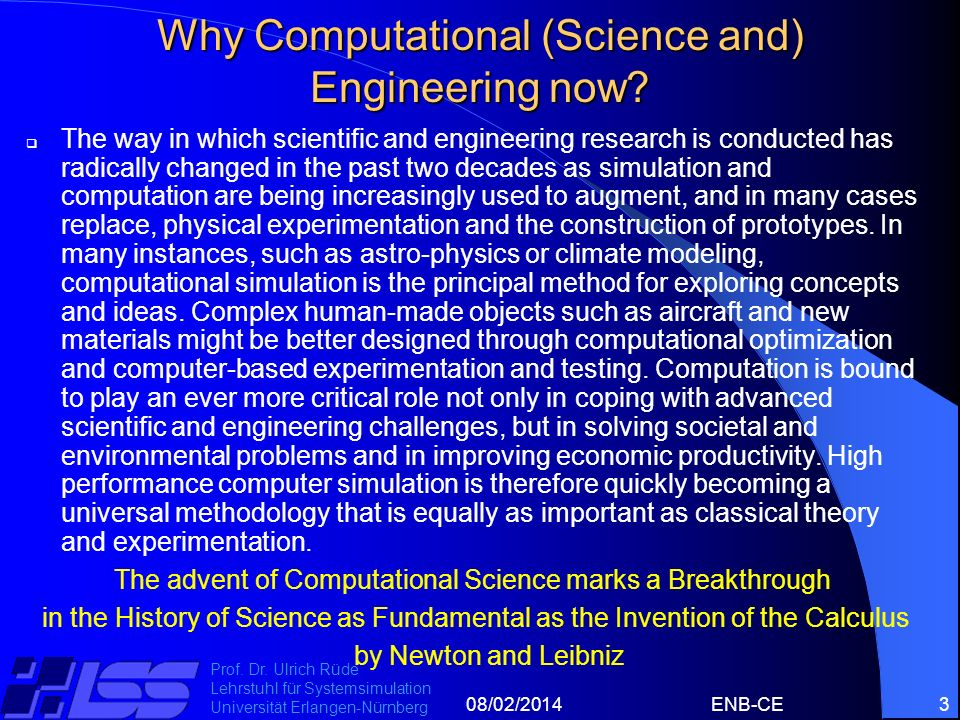 Why Computational (Science and) Engineering now