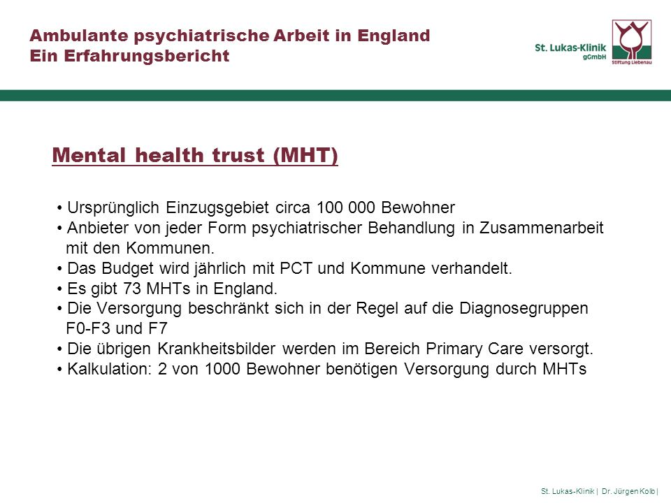 Mental health trust (MHT)
