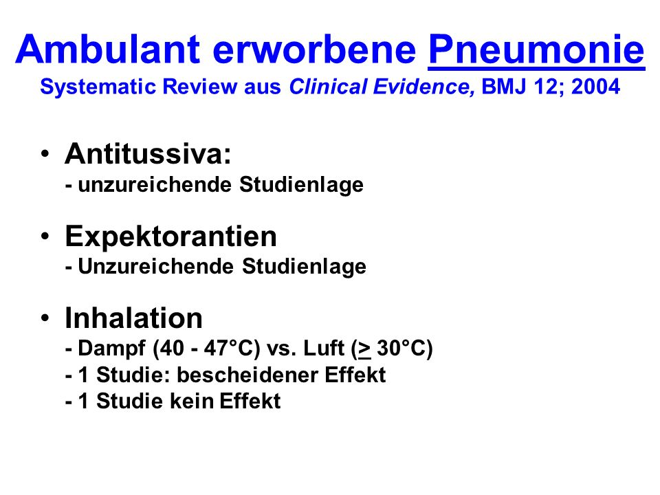 Ambulant erworbene Pneumonie Systematic Review aus Clinical Evidence, BMJ 12; 2004