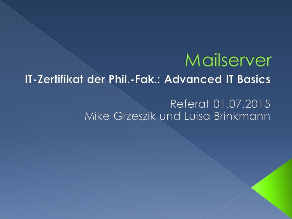 Mailserver IT-Zertifikat der Phil.-Fak.: Advanced IT Basics