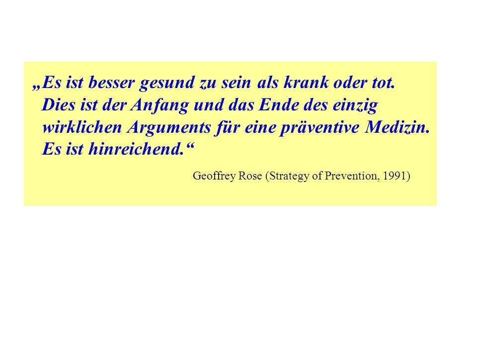 Geoffrey Rose (Strategy of Prevention, 1991)