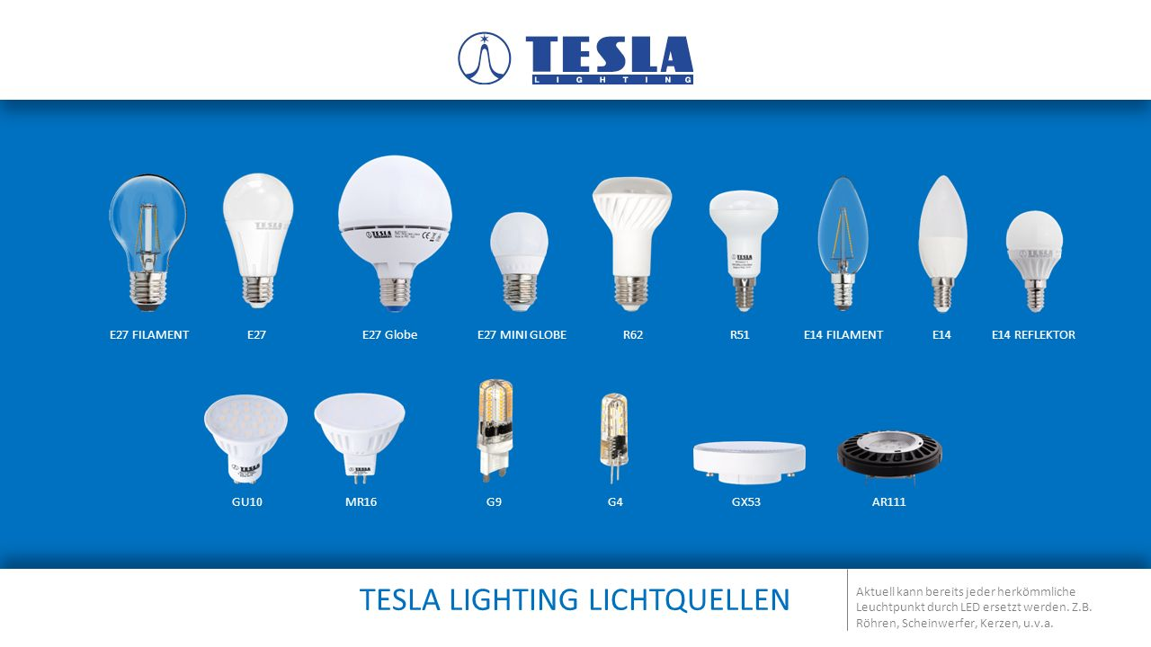 TESLA LIGHTING LICHTQUELLEN