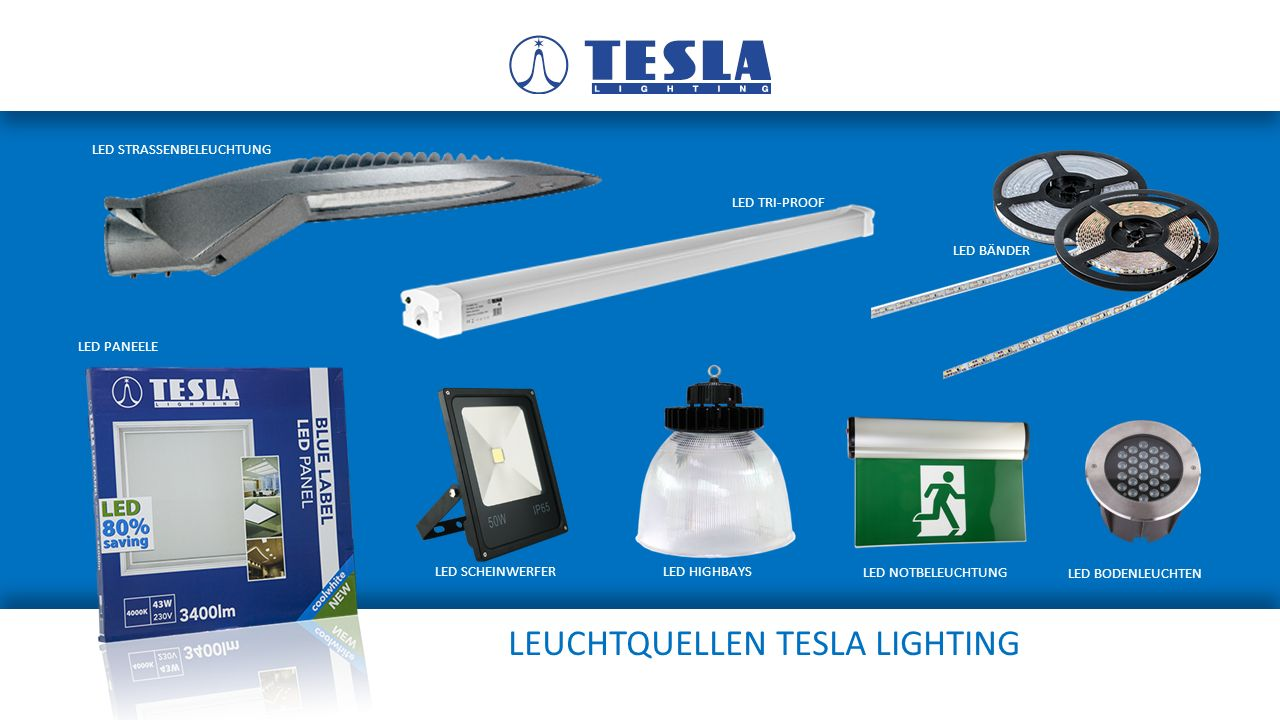 LEUCHTQUELLEN TESLA LIGHTING