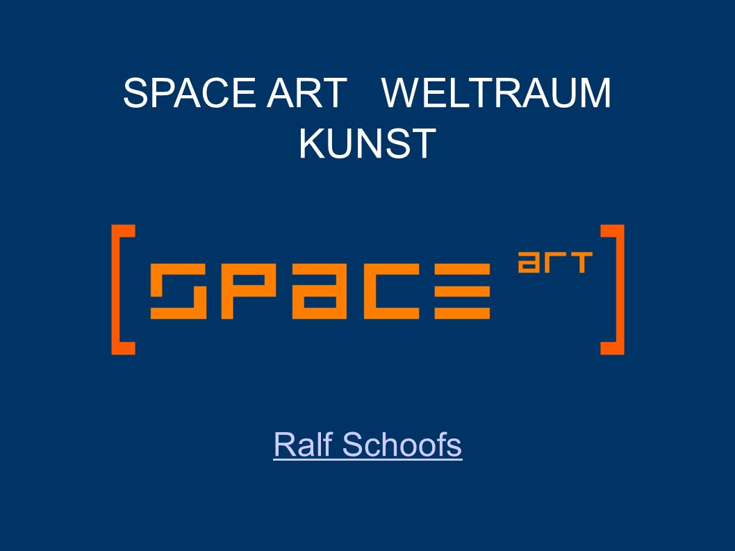 SPACE ART WELTRAUM KUNST