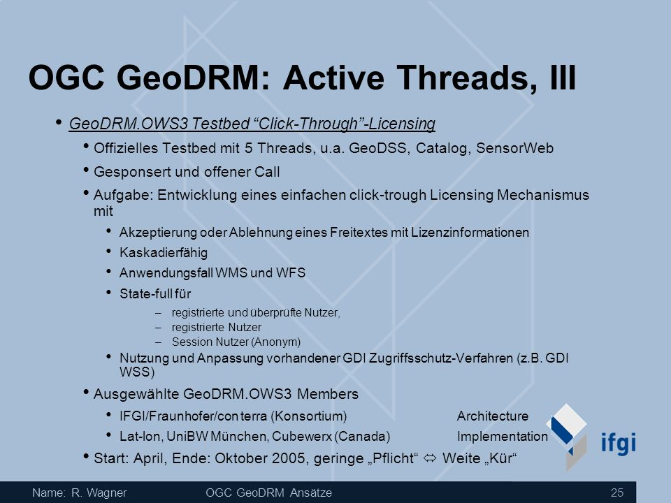 OGC GeoDRM: Active Threads, III