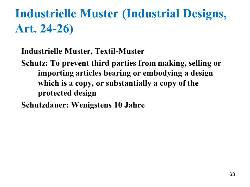 Industrielle Muster (Industrial Designs, Art. 24-26)