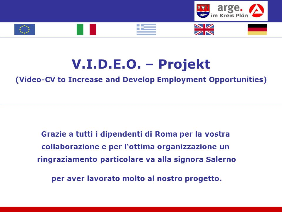 V.I.D.E.O. – Projekt (Video-CV to Increase and Develop Employment Opportunities)
