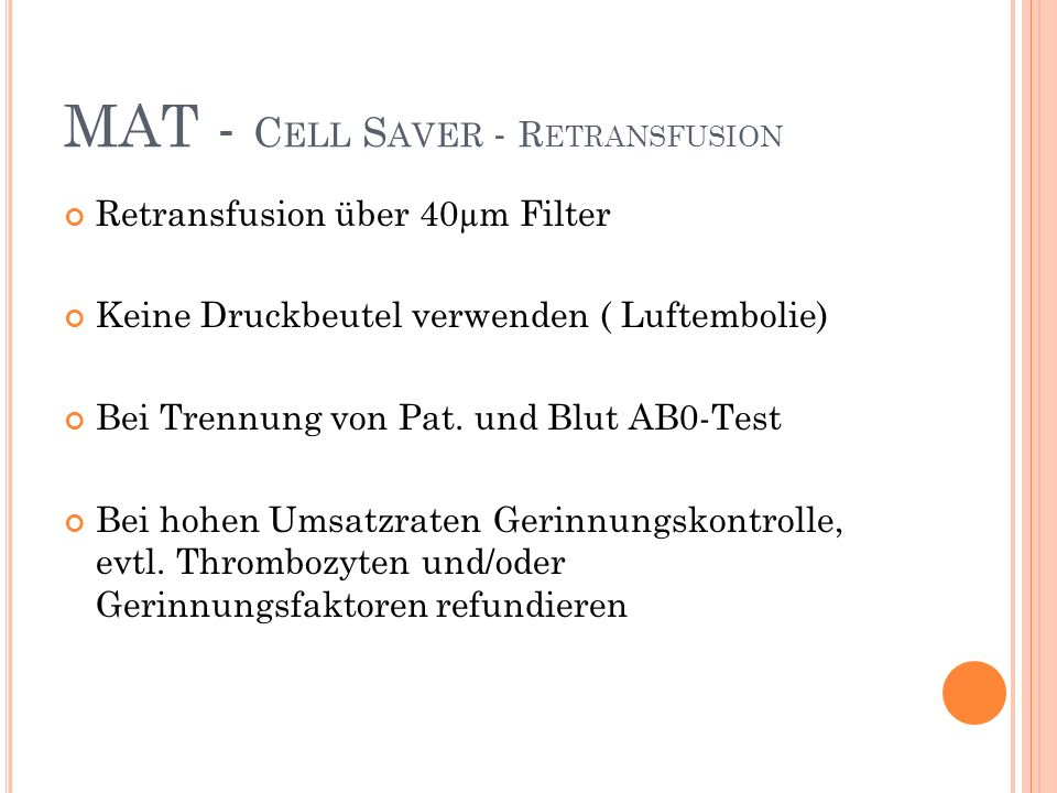 MAT - Cell Saver - Retransfusion