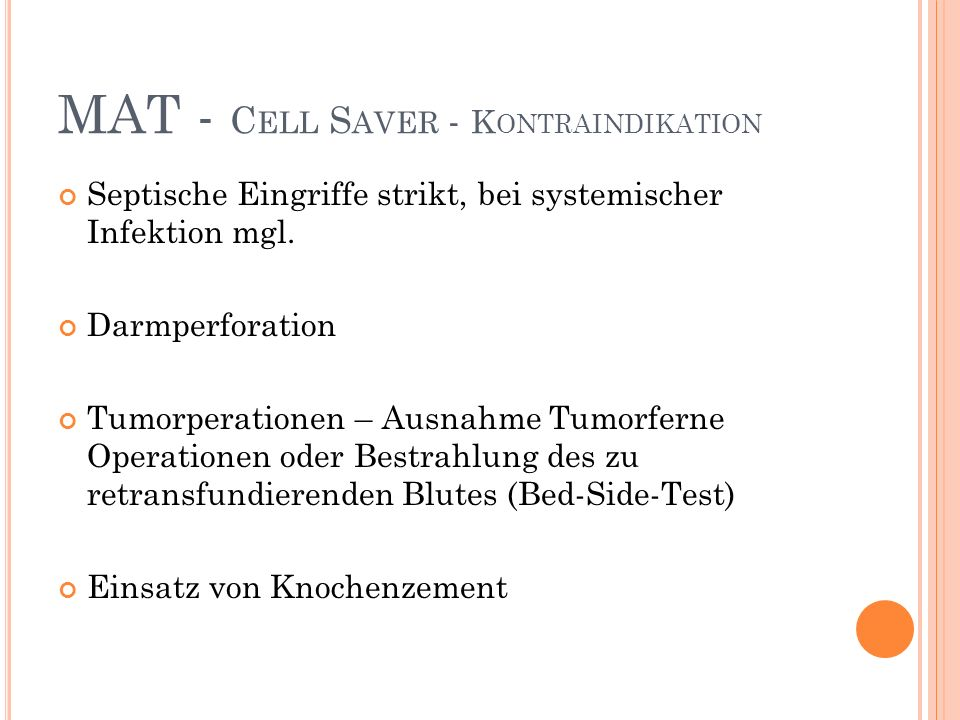 MAT - Cell Saver - Kontraindikation