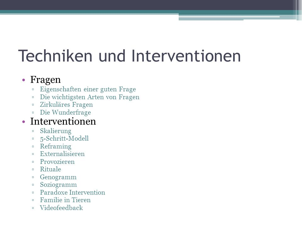Techniken und Interventionen